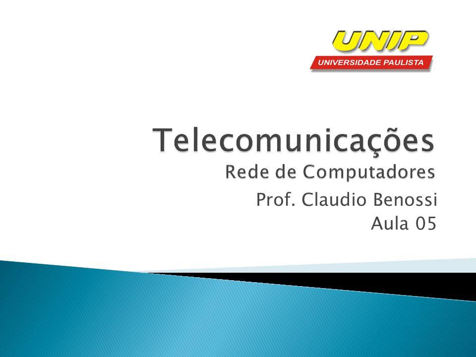 Telecomunicações Rede de Computadores