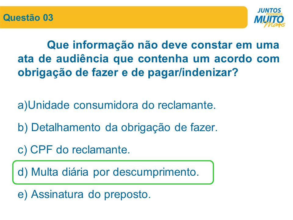 Unidade consumidora do reclamante.