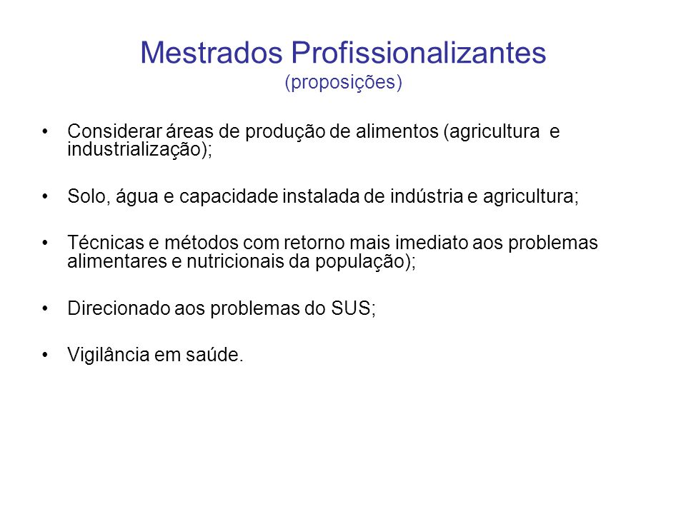 Mestrados Profissionalizantes (proposições)