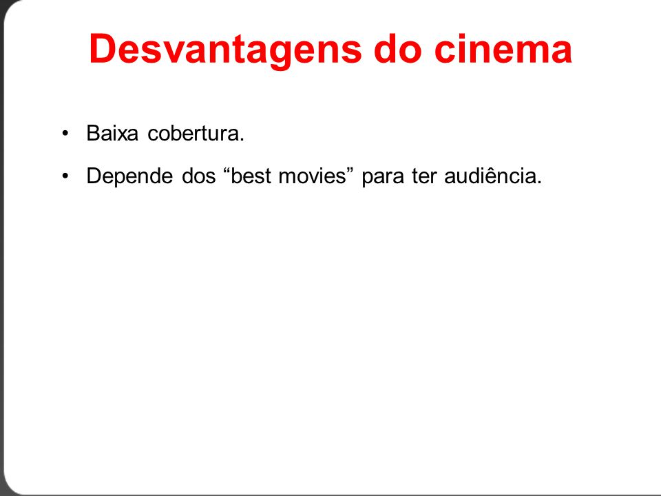 Desvantagens do cinema