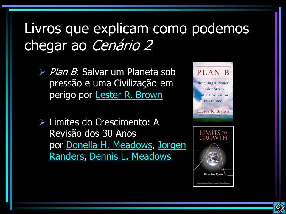 Livros que explicam como podemos chegar ao Cenário 2