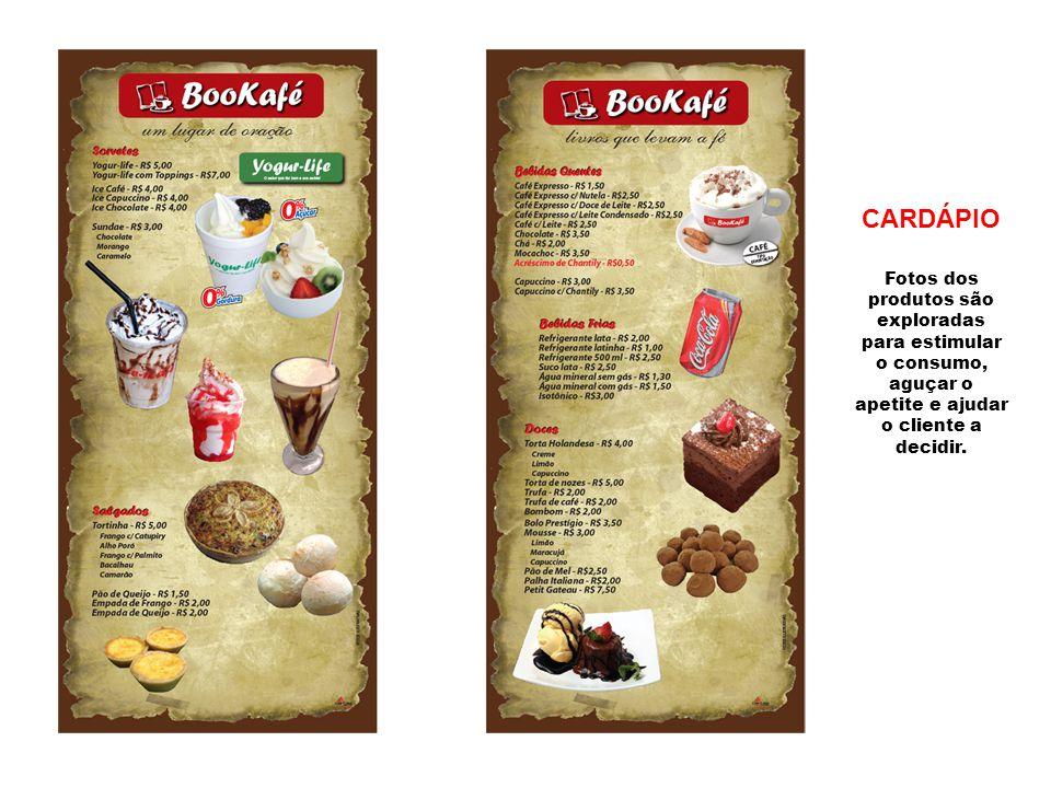 CARDÁPIO Fotos dos produtos são exploradas para estimular o consumo, aguçar o apetite e ajudar o cliente a decidir.