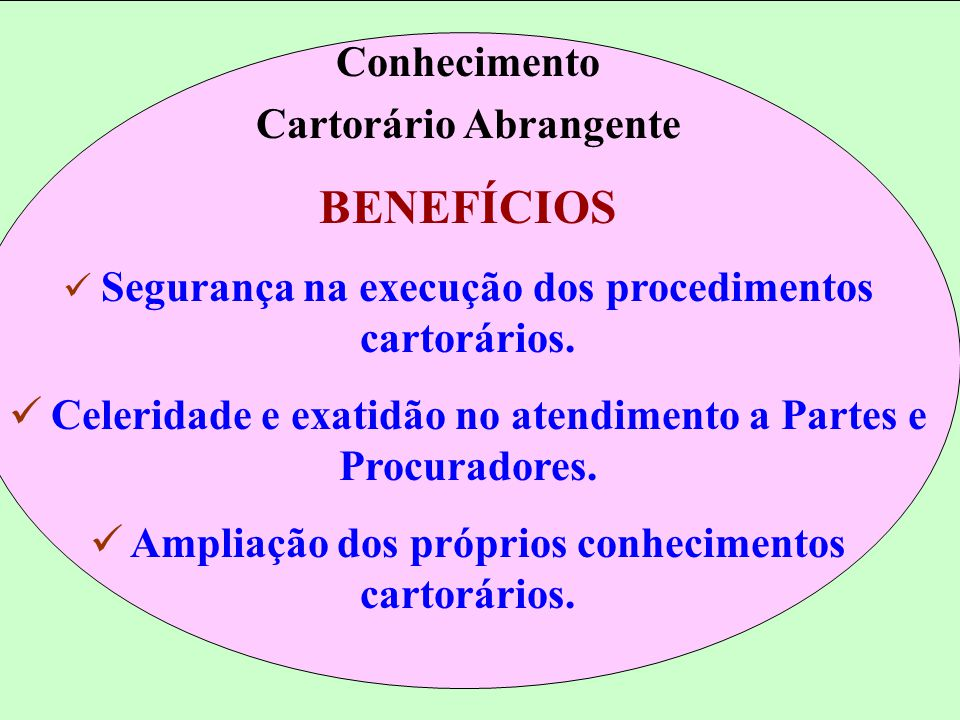 BENEFÍCIOS Conhecimento Cartorário Abrangente