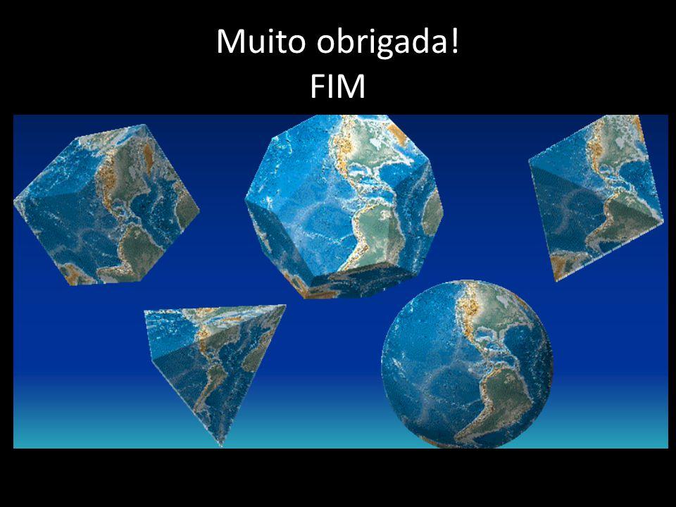 Muito obrigada! FIM