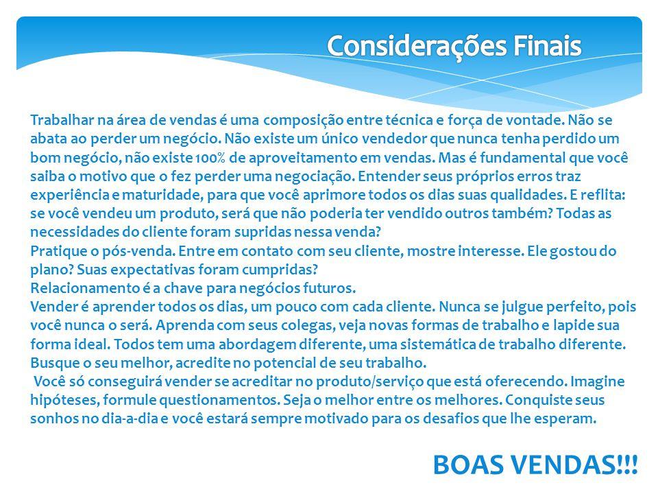Considerações Finais BOAS VENDAS!!!