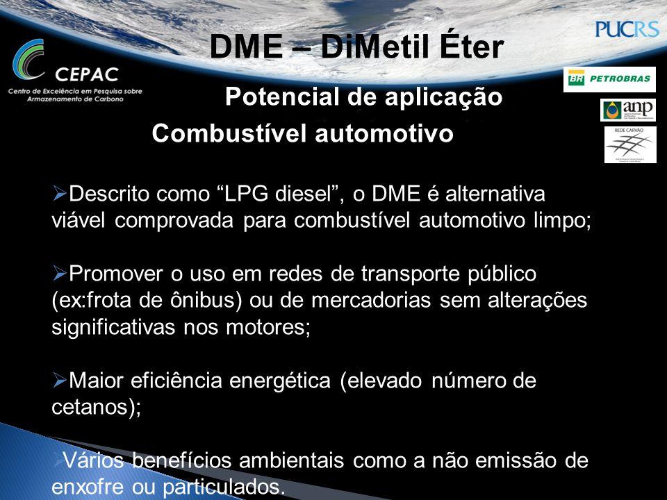 DME – DiMetil Éter Potencial de aplicação Combustível automotivo