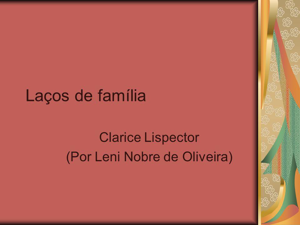 Clarice Lispector (Por Leni Nobre de Oliveira)