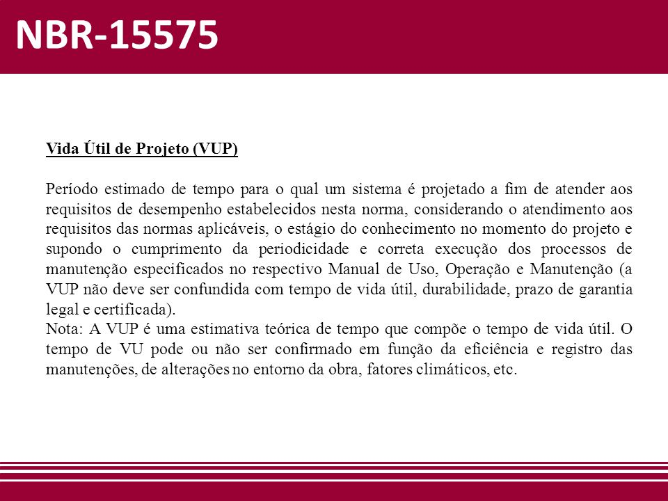 NBR-15575 Vida Útil de Projeto (VUP)