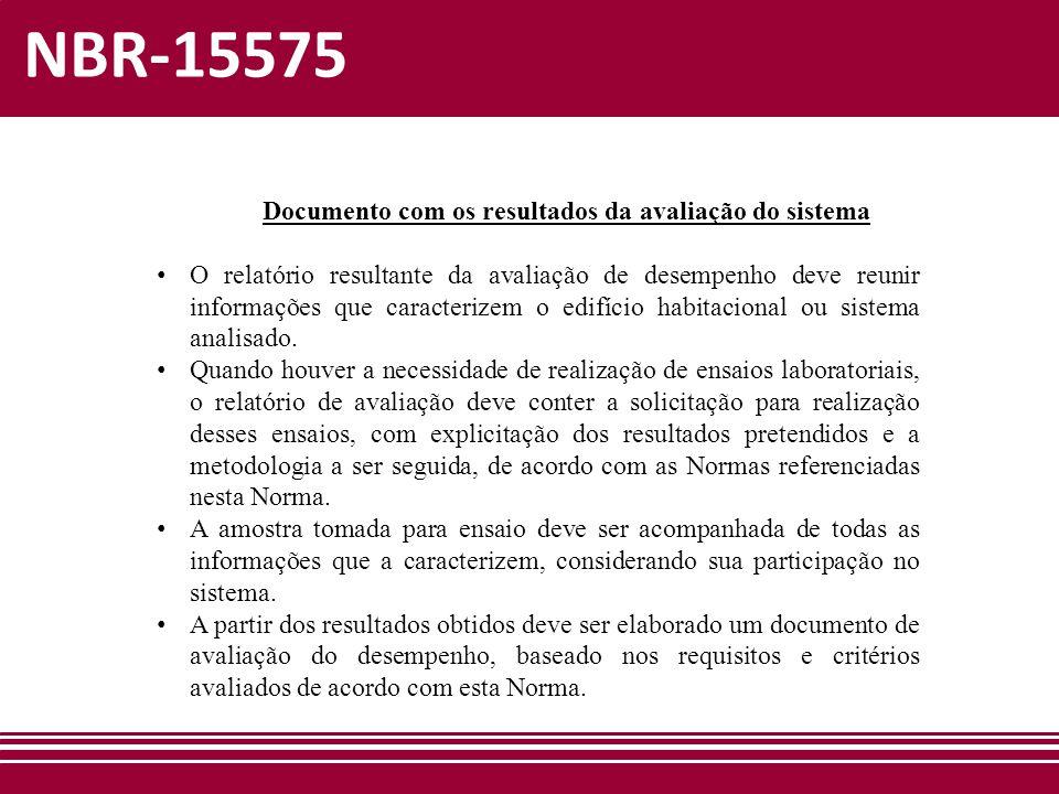NBR-15575 Documento com os resultados da avaliação do sistema