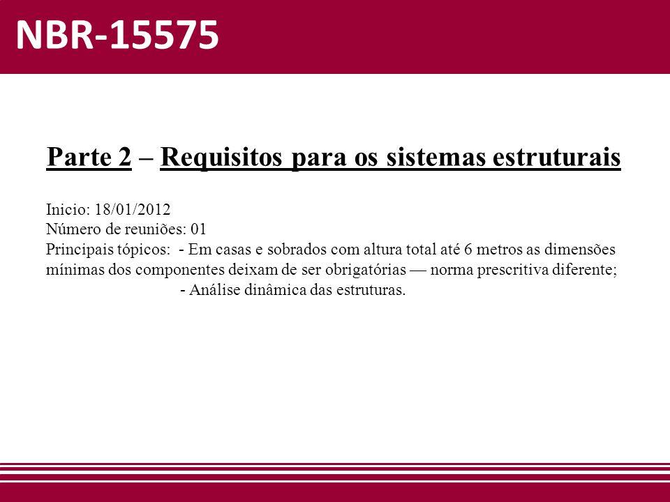 NBR-15575 Parte 2 – Requisitos para os sistemas estruturais