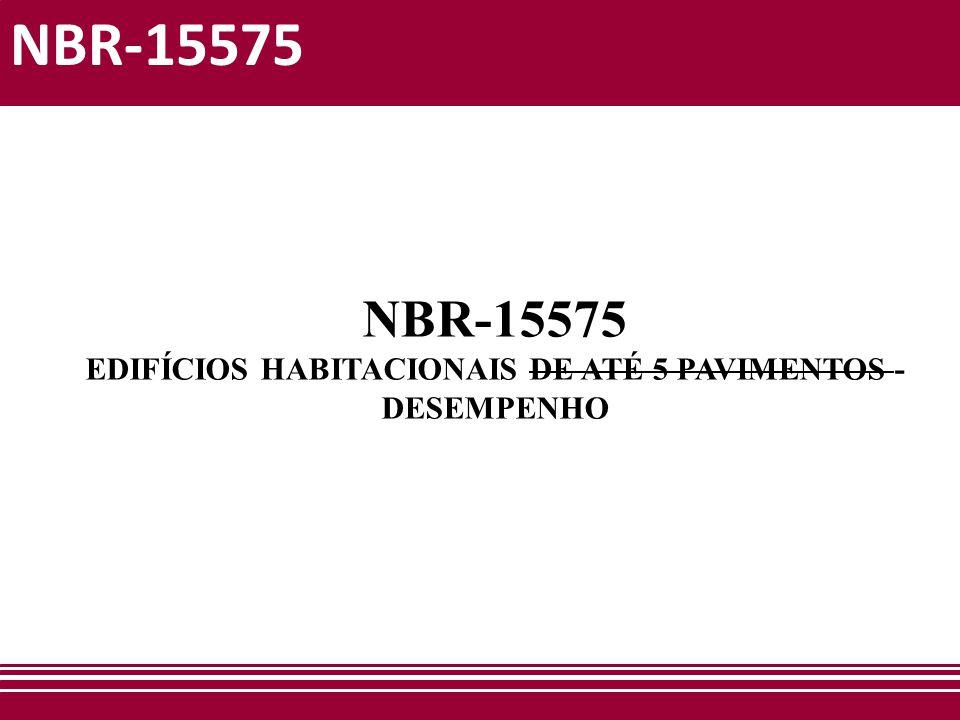 EDIFÍCIOS HABITACIONAIS DE ATÉ 5 PAVIMENTOS - DESEMPENHO