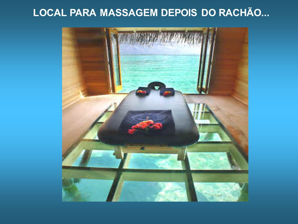 LOCAL PARA MASSAGEM DEPOIS DO RACHÃO...