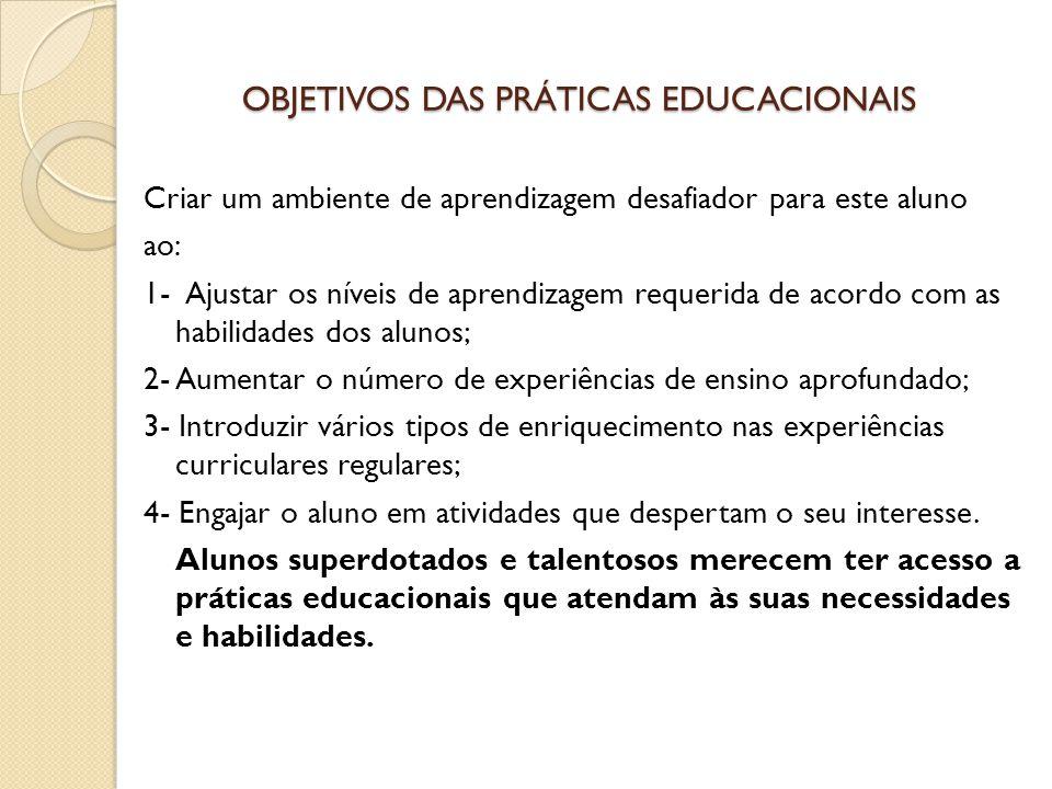 OBJETIVOS DAS PRÁTICAS EDUCACIONAIS
