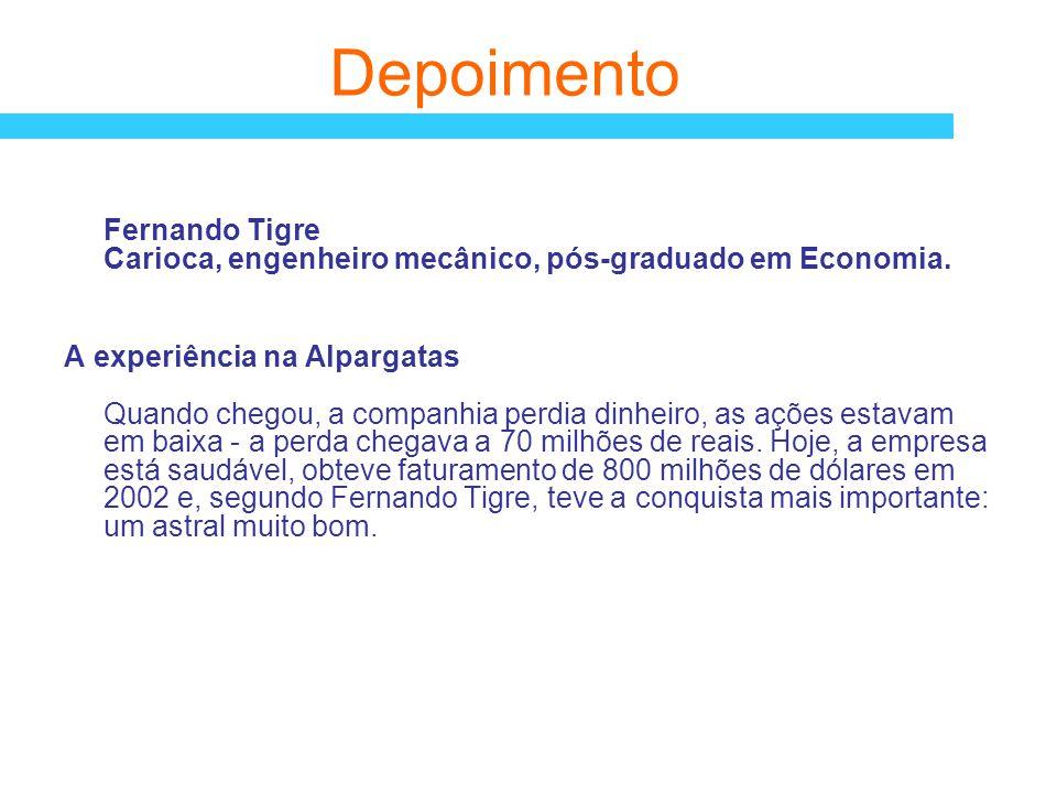 Depoimento Fernando Tigre Carioca, engenheiro mecânico, pós-graduado em Economia.
