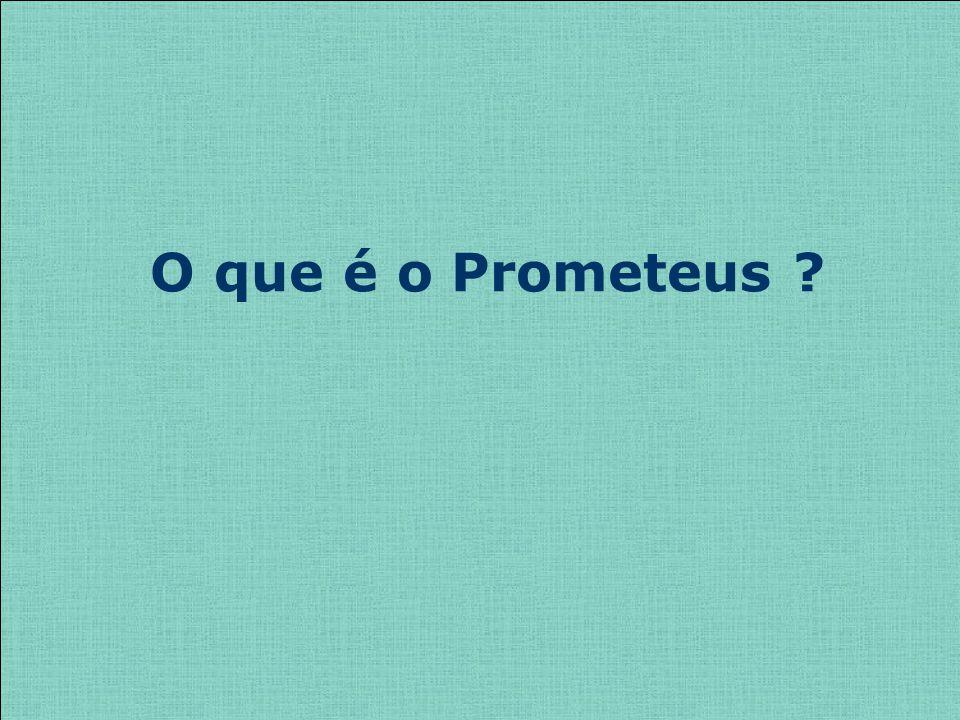 O que é o Prometeus
