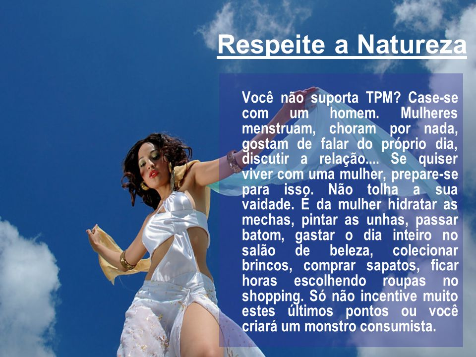 Respeite a Natureza
