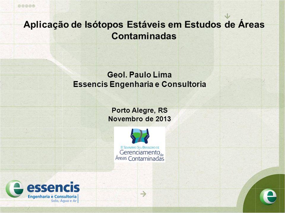 Aplicação de Isótopos Estáveis em Estudos de Áreas Contaminadas