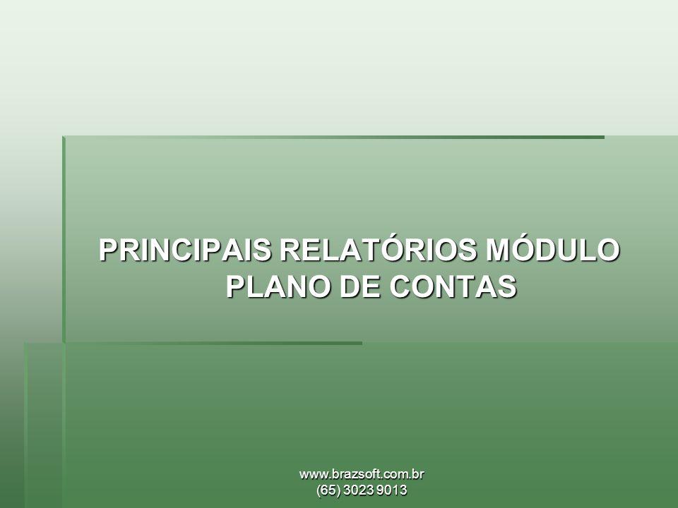 PRINCIPAIS RELATÓRIOS MÓDULO PLANO DE CONTAS