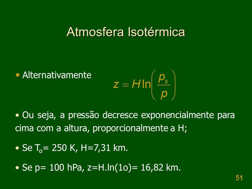 Atmosfera Isotérmica Alternativamente
