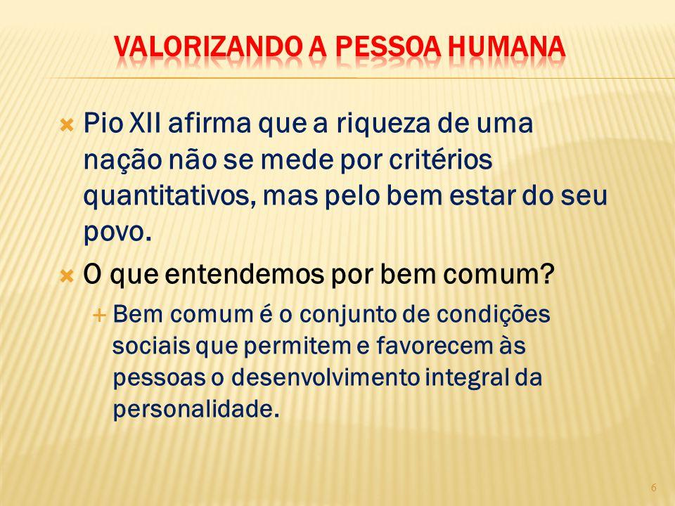 Valorizando a pessoa humana