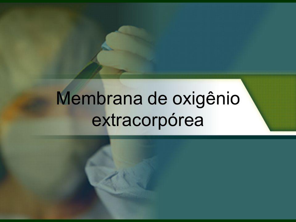 Membrana de oxigênio extracorpórea
