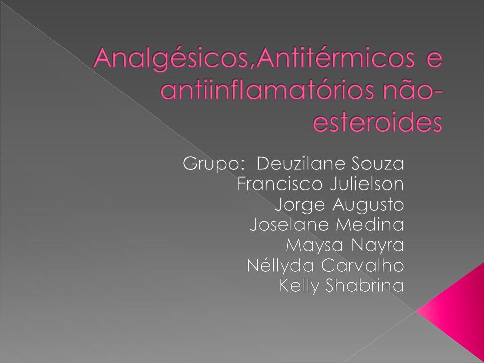 Analgésicos,Antitérmicos e antiinflamatórios não-esteroides