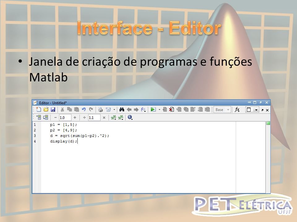 Interface - Editor Janela de criação de programas e funções Matlab