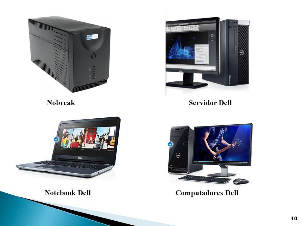 Nobreak Servidor Dell Notebook Dell Computadores Dell