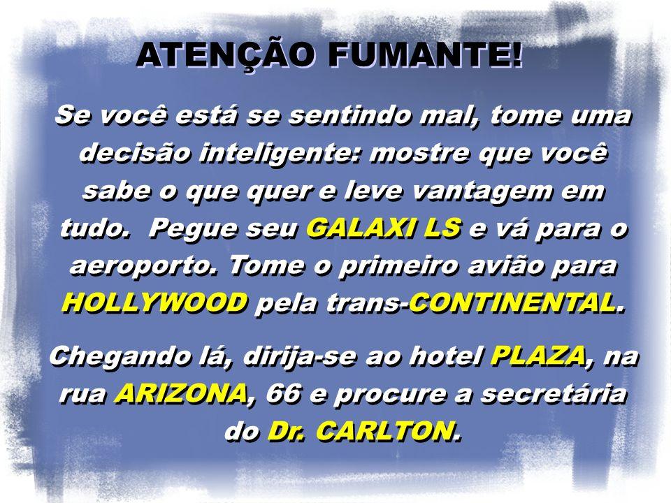 ATENÇÃO FUMANTE!