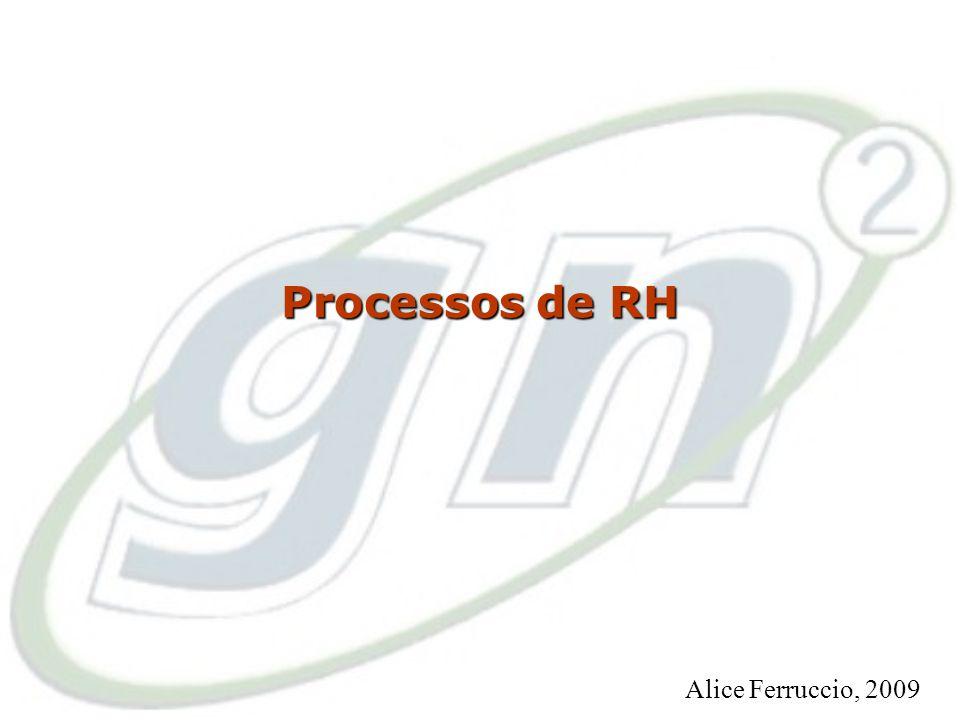 Processos de RH Alice Ferruccio, 2009