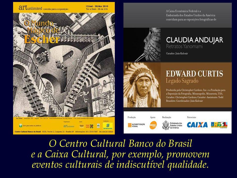 O Centro Cultural Banco do Brasil