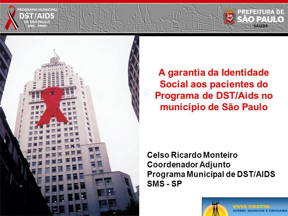 A garantia da Identidade Social aos pacientes do Programa de DST/Aids no município de São Paulo