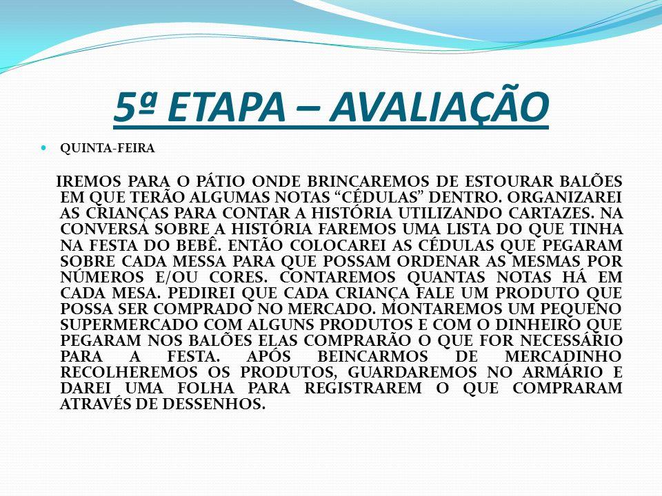 5ª ETAPA – AVALIAÇÃO QUINTA-FEIRA