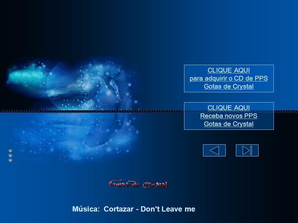 Música: Cortazar - Don t Leave me