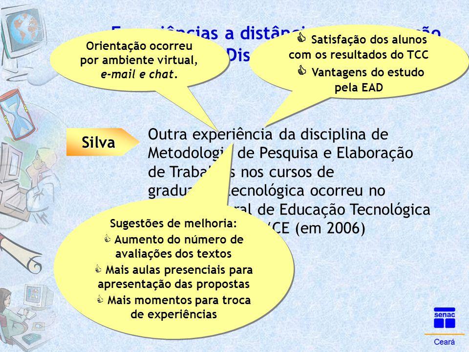 Experiências a distância de Orientação e Disciplina de Metodologia