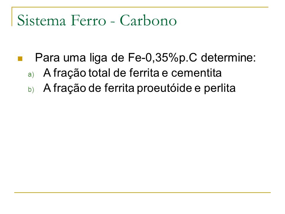 Sistema Ferro - Carbono