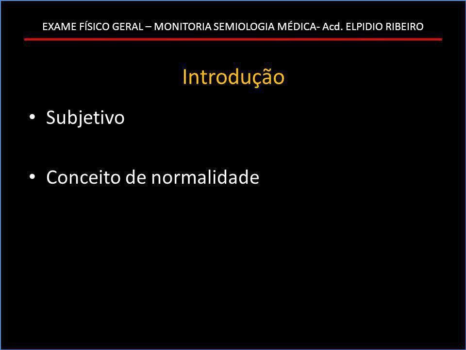 Introdução Subjetivo Conceito de normalidade