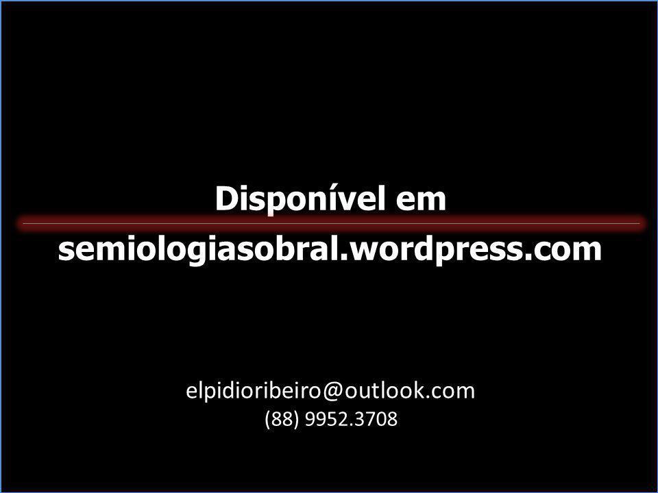 Disponível em semiologiasobral.wordpress.com