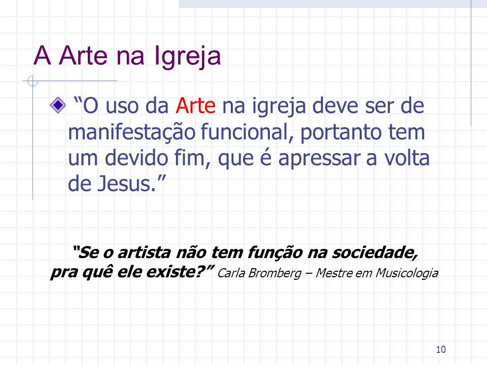 Se o artista não tem função na sociedade,
