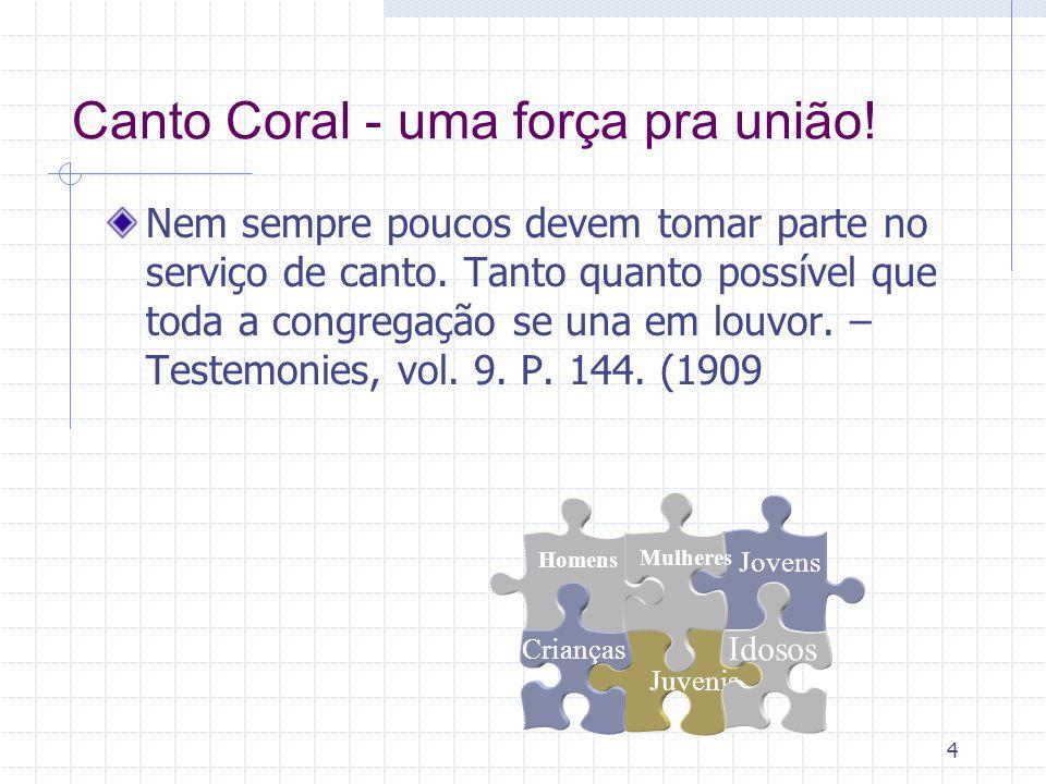 Canto Coral - uma força pra união!