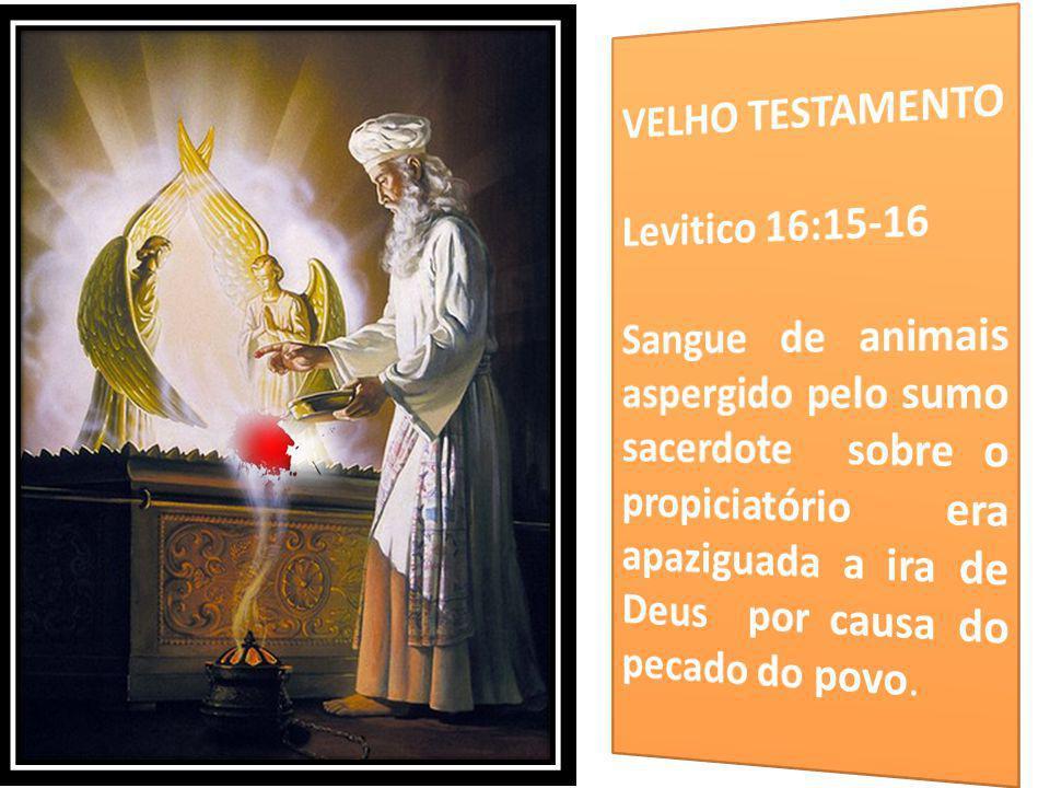 VELHO TESTAMENTO Levitico 16:15-16.