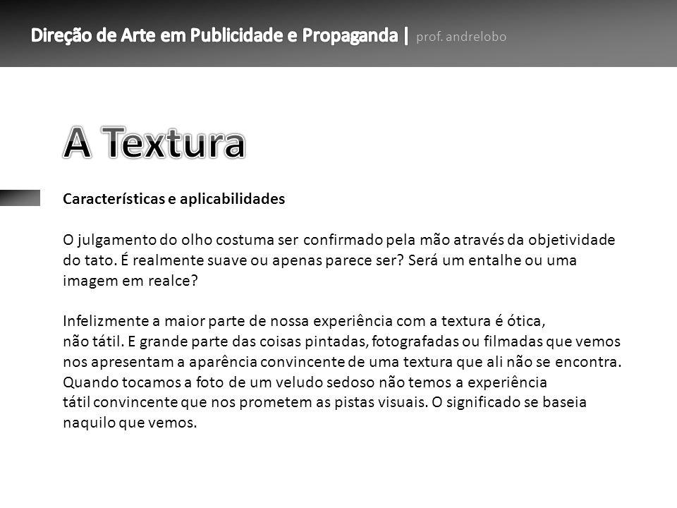 A Textura Características e aplicabilidades