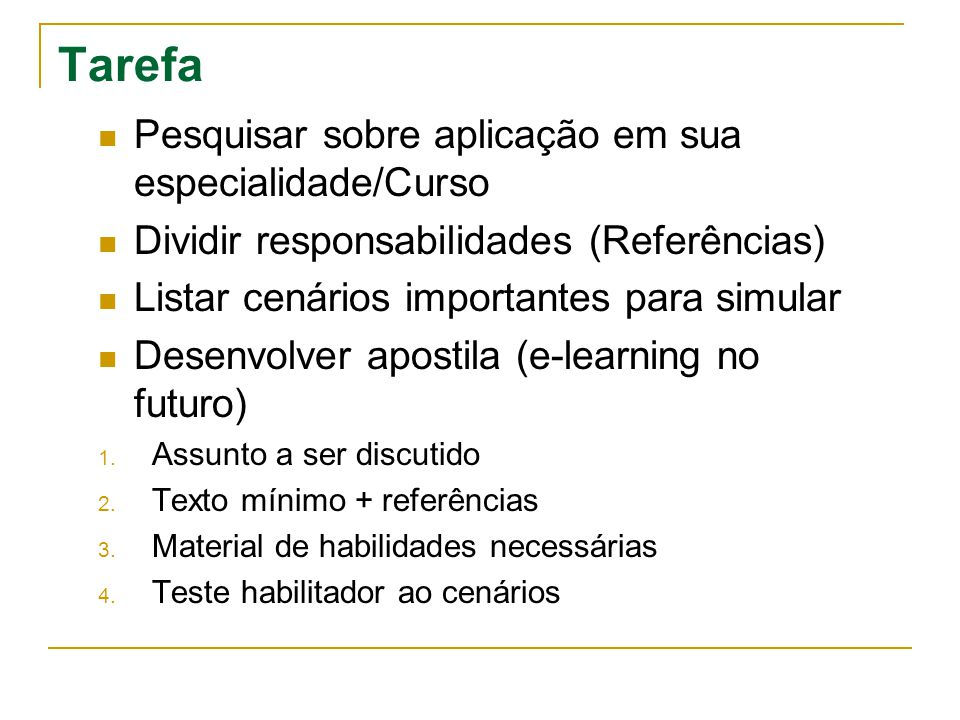 Tarefa Pesquisar sobre aplicação em sua especialidade/Curso