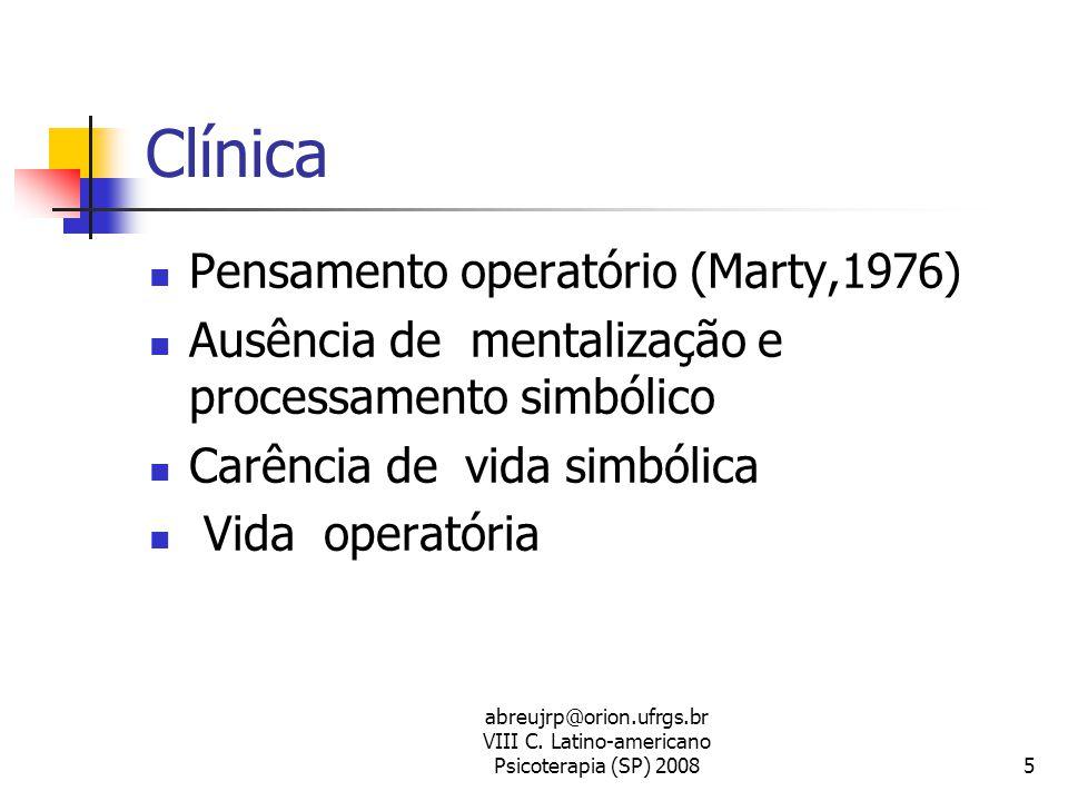 Clínica Pensamento operatório (Marty,1976)