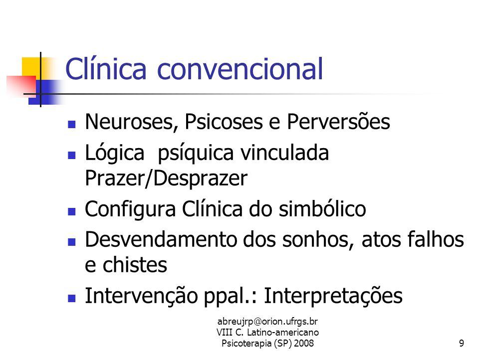 Clínica convencional Neuroses, Psicoses e Perversões