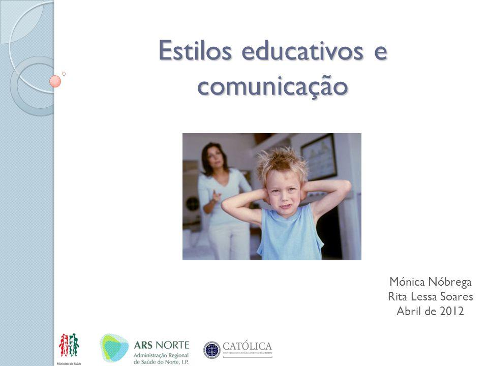 Estilos educativos e comunicação