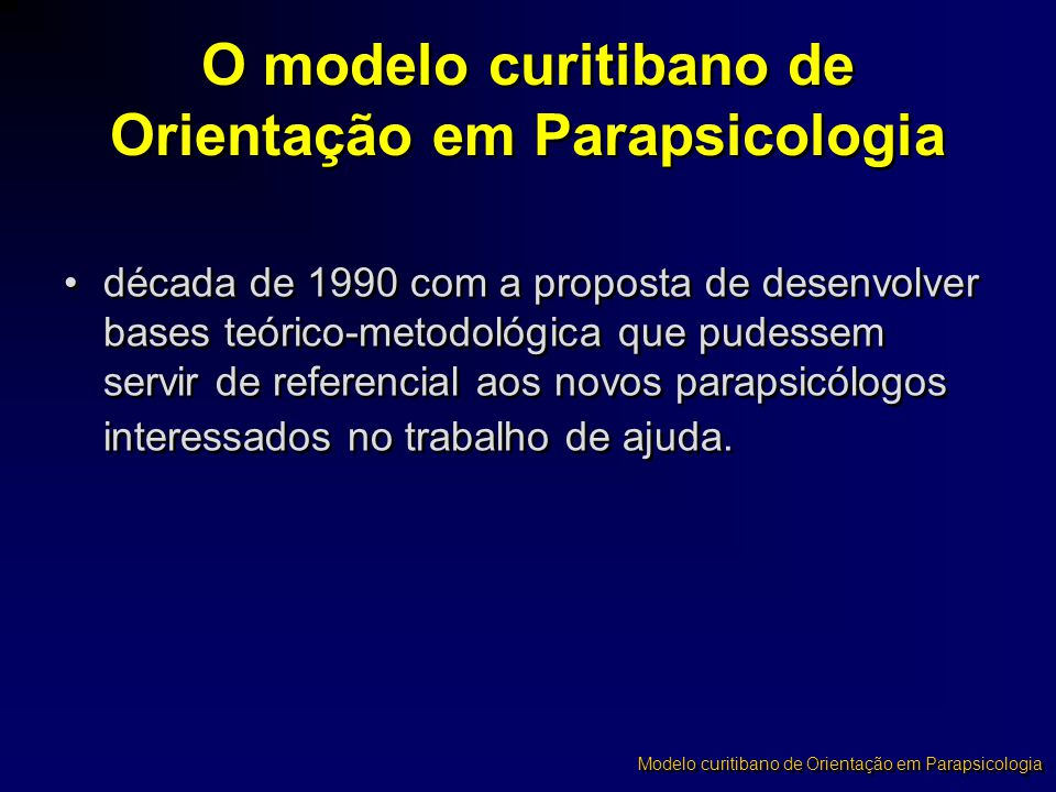 O modelo curitibano de Orientação em Parapsicologia