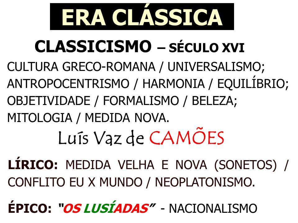 CLASSICISMO – SÉCULO XVI