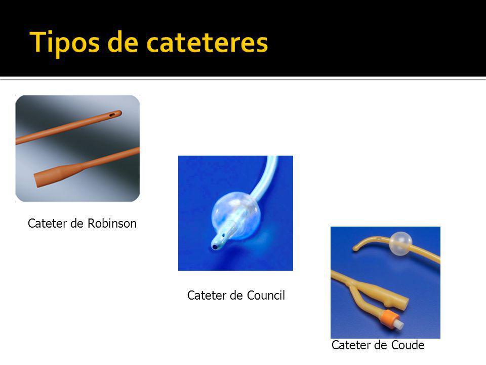 Tipos de cateteres Cateter de Robinson Cateter de Council