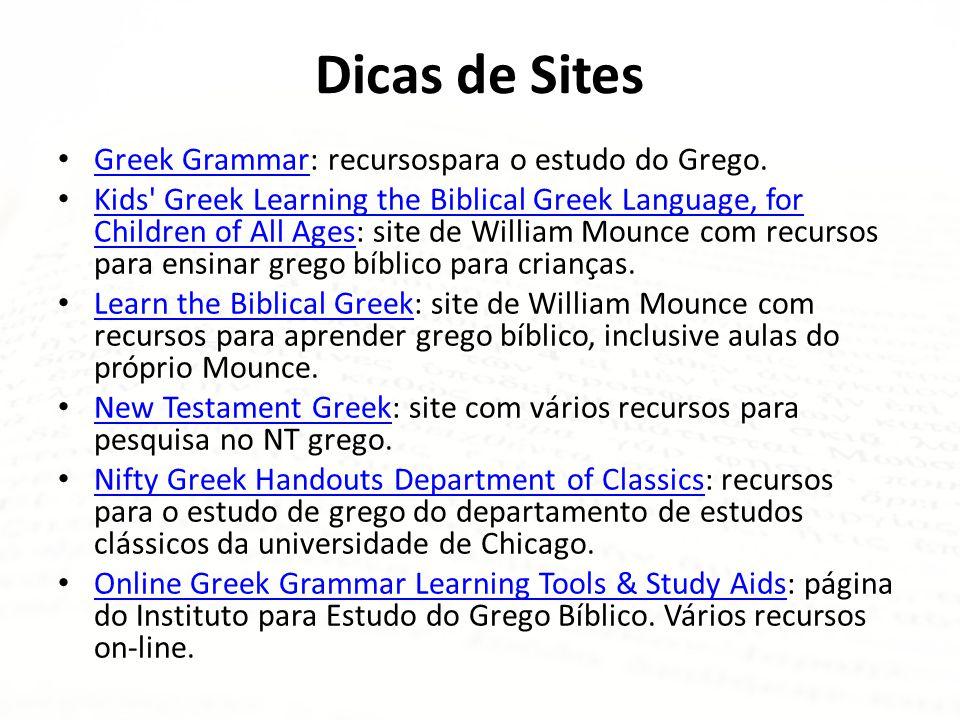 Dicas de Sites Greek Grammar: recursospara o estudo do Grego.